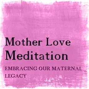 Mother-Love-Meditation