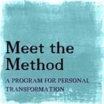 Meet the Method|meet-the-method1