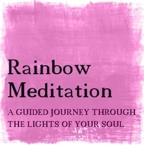 Rainbow-Meditation