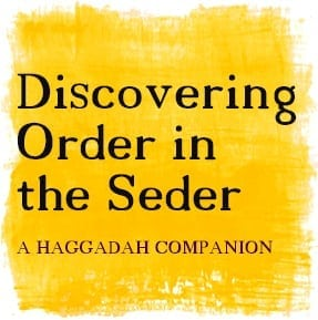 Discovering Order in The Seder